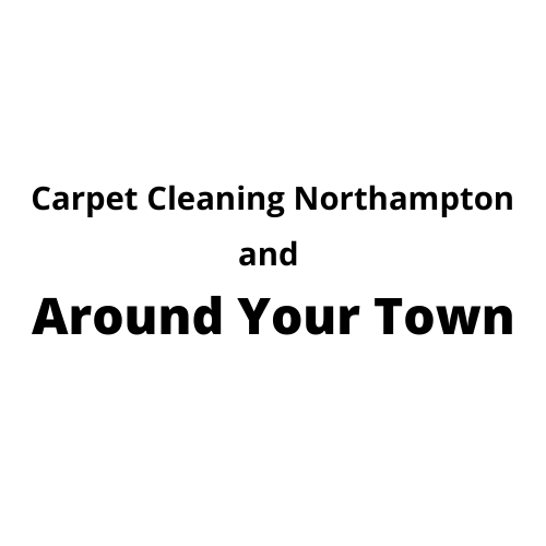 Carpet Cleaning Northampton and Around Your Town