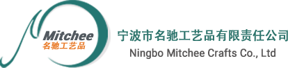 NINGBO MITCHEE CRAFTS CO., LTD