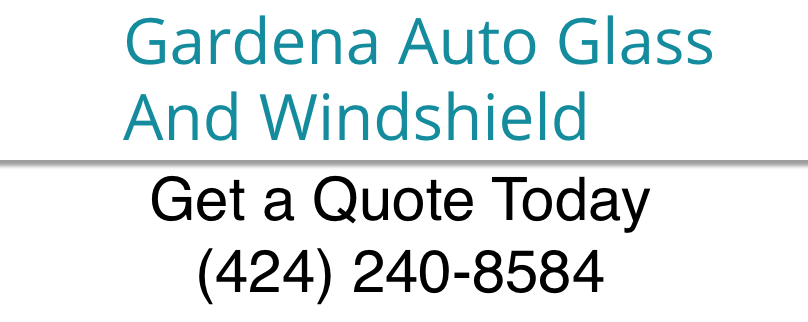 Gardena Auto Glass and Windshield