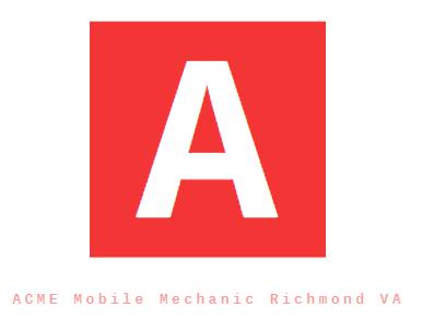 ACME Mobile Mechanic Richmond VA