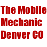 The Mobile Mechanic Denver CO