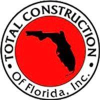 TOTAL CONSTRUCTION OF FLORIDA