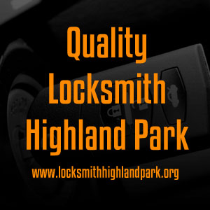 Quality Locksmith Highland Park