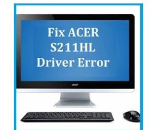 ACER S211HL Driver Error