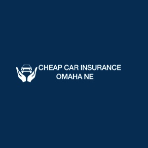 Cheap Car Insurances Omaha NE