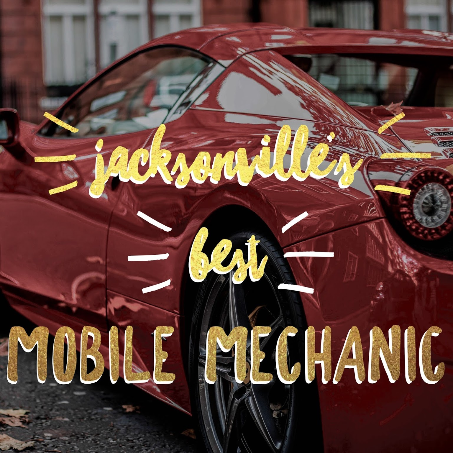 JACKSONVILLE'S BEST MOBILE MECHANIC