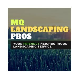 MQ Landscaping Pros