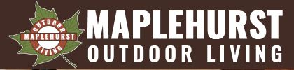 Maple Hurst Outdoor Living