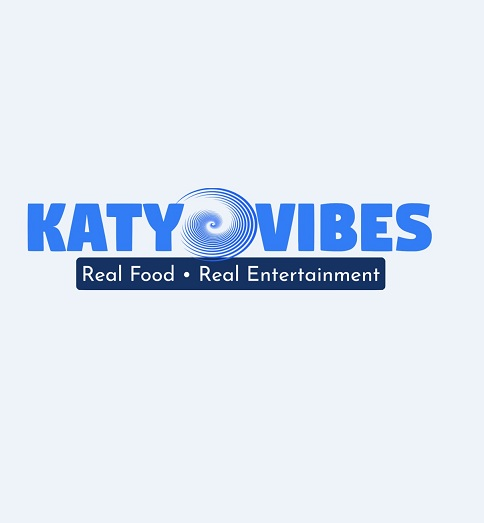 Katy Vibes: Real Food Real Entertainment