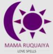 Mama Ruquaiya Love Spells
