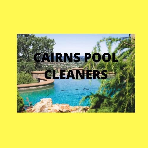 Cairns Pool Cleaners