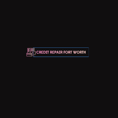 Credit Repair Fort Worth TX