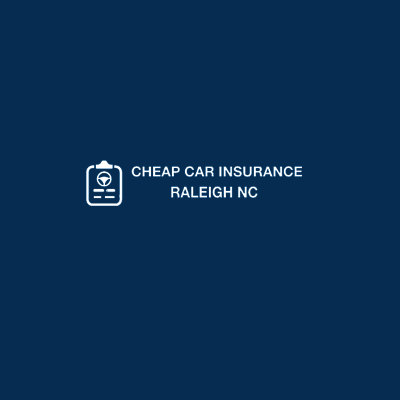 Cheap Auto Insurance Raleigh NC