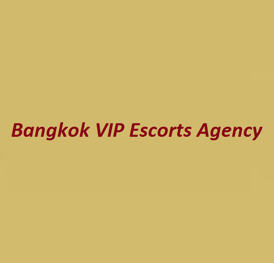 Bangkok VIP Escorts Agency