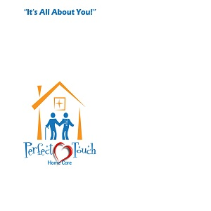 Perfect Touch Home Care Firm