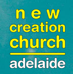 New Creation Church Adelaide