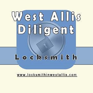 West Allis Diligent Locksmith