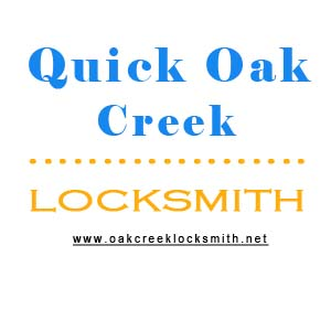 Quick Oak Creek Locksmith