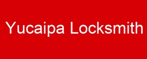 Yucaipa Locksmith