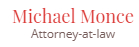 Michael Monce, Attorney At Law