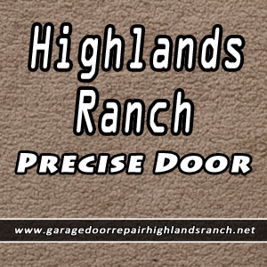 Highlands Ranch Precise Door