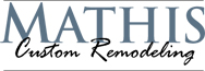 Mathis Custom Remodeling