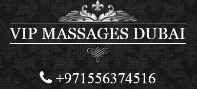 VIP Massages Dubai