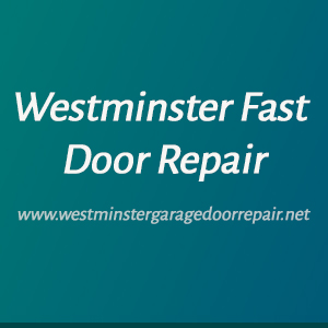 Westminster Fast Door Repair