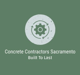 Concrete Contractors Sacramento