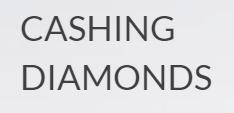 Cashing Diamonds