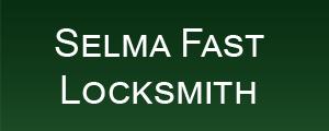 Selma Fast Locksmith