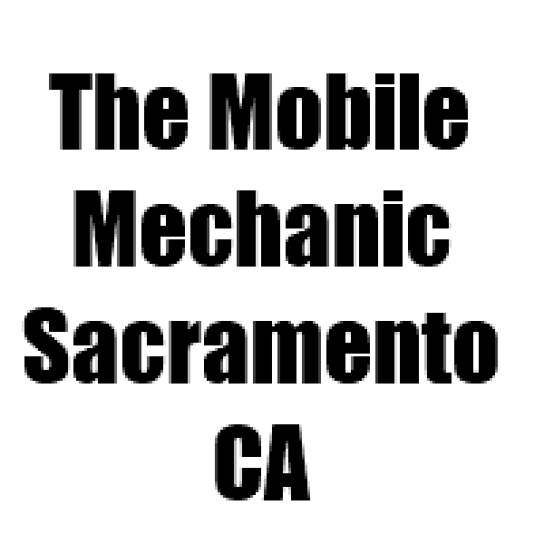 The Mobile Mechanic Sacramento CA
