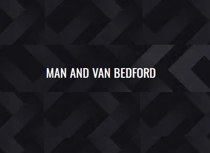 Man and Van Bedford