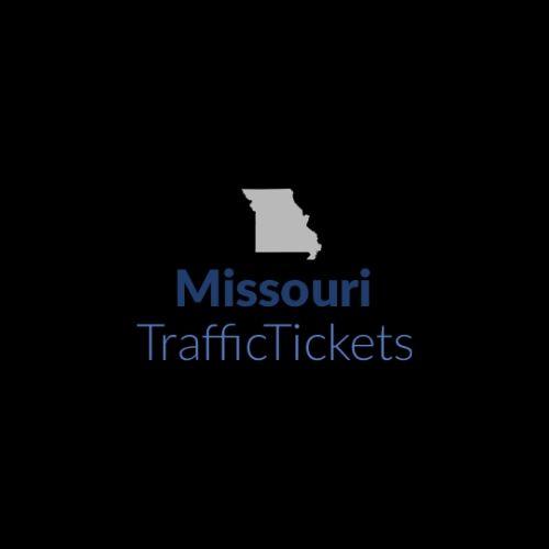 Missouri Traffic Tickets