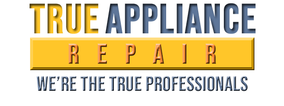 True Appliance Repair - Your TRUE Appliance Professionals
