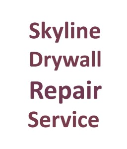 Skyline Drywall Repair Service