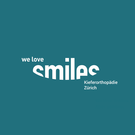 We Love Smiles Kieferorthopädie Zürich AG