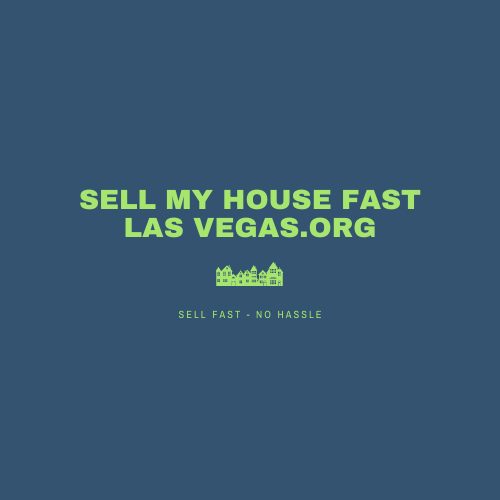 Sell my house fast Las Vegas.org
