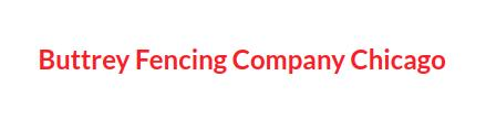 Buttrey Fencing Company Chicago