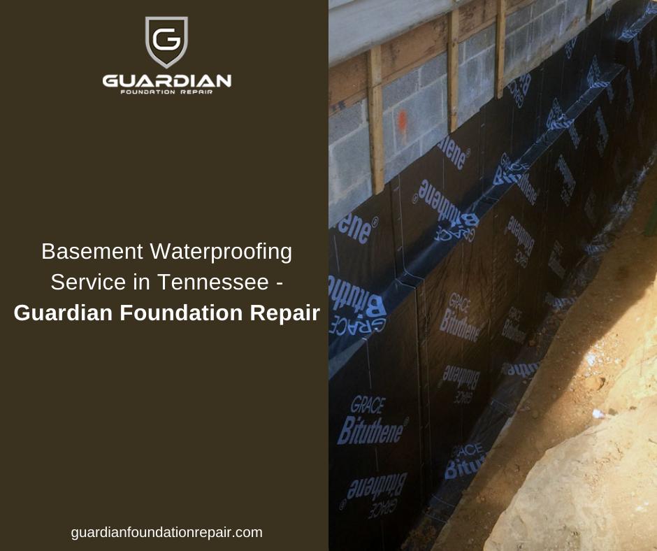 Basement Waterproofing Service In Tennessee | Guardian Foundation Repair