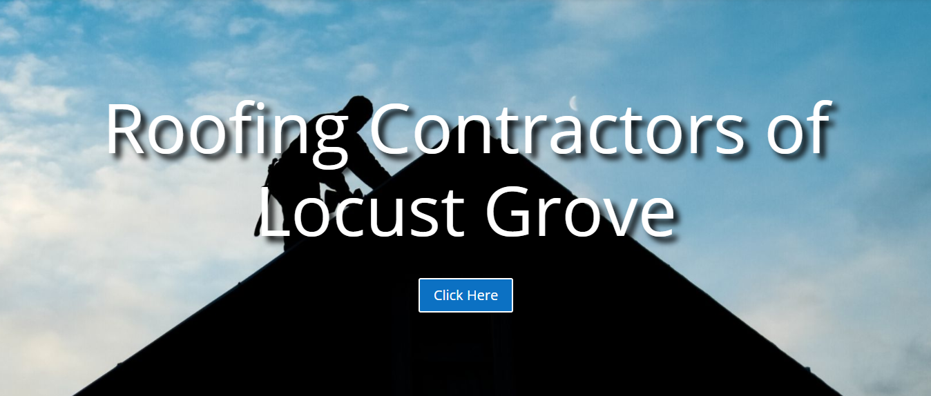 Roofing Contractors of Locust Grove