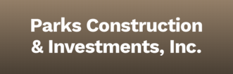 Parks Construction & Investments, Inc.