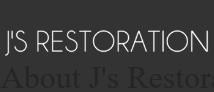 J's Restoration and Coating Service