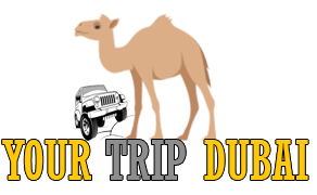 Your Trip Dubai