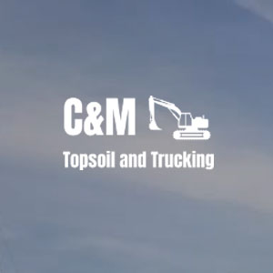 C&M Topsoil and Trucking