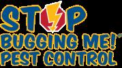 Stop Bugging Me Pest Control