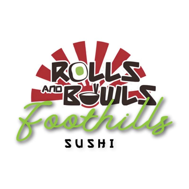 Rolls & Bowls Foothills Sushi