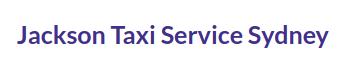 Jackson Taxi Service Sydney