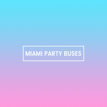 Miami Party Buses