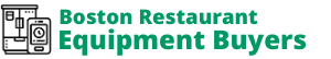 Boston Restaurant Equipment Buyers